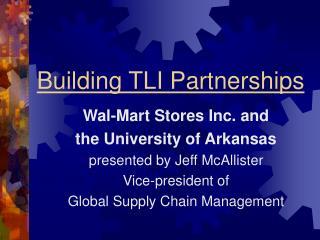 Building TLI Partnerships
