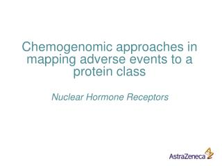 Chemogenomic approaches in mapping adverse events to a protein class Nuclear Hormone Receptors
