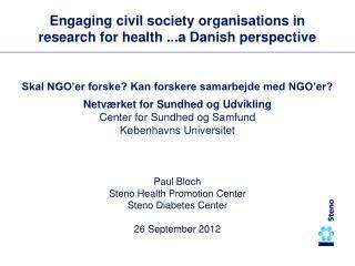 Skal NGO'er forske? Kan forskere samarbejde med NGO'er? Netværket for Sundhed og Udvikling