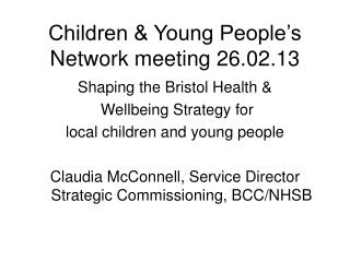 Children & Young People's Network meeting 26.02.13