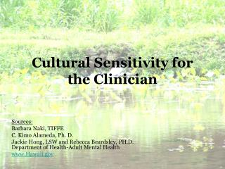 Cultural Sensitivity for the Clinician