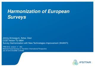 Harmonization of European Surveys