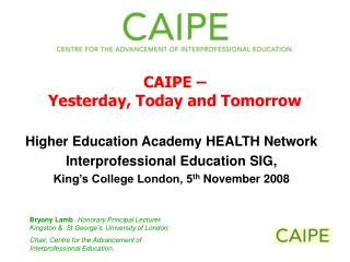Higher Education Academy HEALTH Network Interprofessional Education SIG,