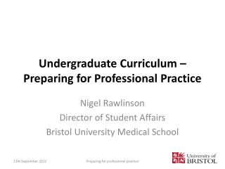 Undergraduate Curriculum – Preparing for Professional Practice