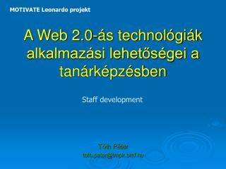 A Web 2.0-ás technológiák alkalmazási lehetőségei a tanárképzésben