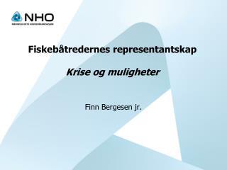 Fiskebåtredernes representantskap Krise og muligheter