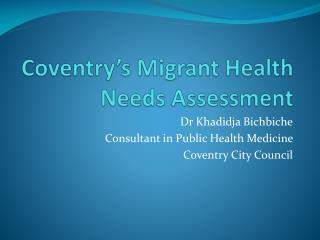 Coventry�s Migrant Health Needs Assessment