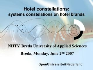 Hotel constellations: systems constelations on hotel brands