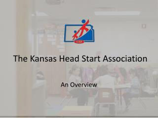 The Kansas Head Start Association