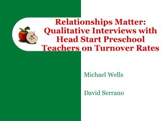 Relationships Matter: Qualitative Interviews with Head Start Preschool Teachers on Turnover Rates