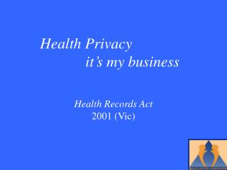 Health Records Act 2001 (Vic)