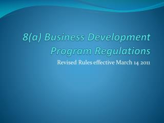 8(a) Business Development Program Regulations