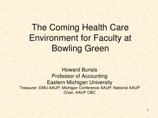 The Coming Health Care Environment for Faculty at Bowling Green