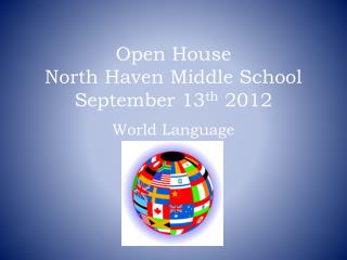 Open House North Haven Middle School September 13 th  2012