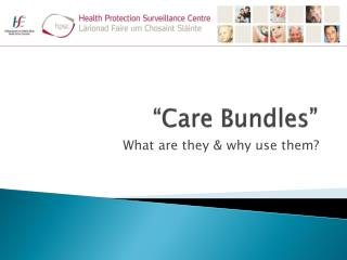 """Care Bundles"""