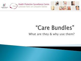 �Care Bundles�