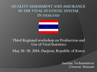 Quality assessment and assurance in the vital statistic system  in Thailand