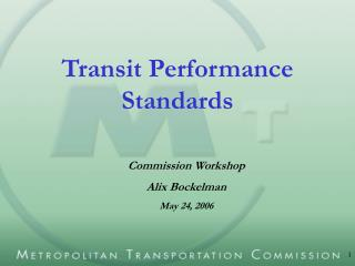 Transit Performance Standards