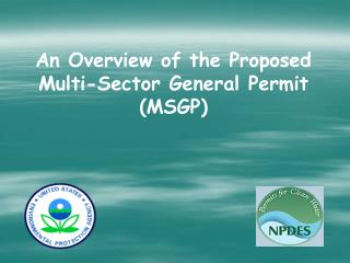 An Overview of the Proposed Multi-Sector General Permit (MSGP)