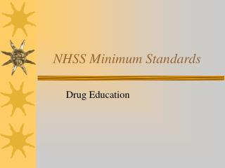 NHSS Minimum Standards