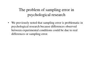 The problem of sampling error in psychological research