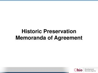 Historic Preservation Memoranda of Agreement