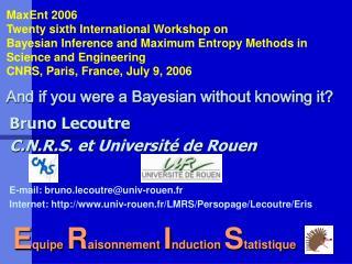 Bruno Lecoutre C.N.R.S. et Université de Rouen  E-mail: bruno.lecoutre@univ-rouen.fr