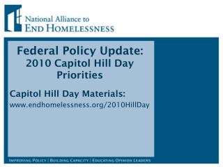 Federal Policy Update:  2010 Capitol Hill Day Priorities