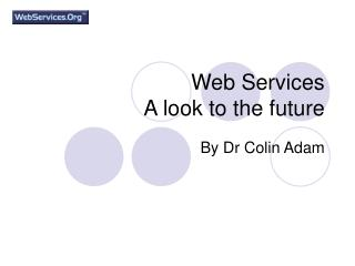 Web Services  A look to the future