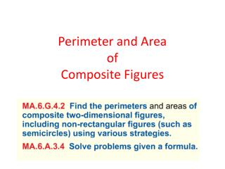 Perimeter and Area  of  Composite Figures