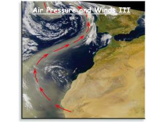 Air Pressure and Winds III