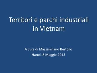 Territori e parchi industriali in Vietnam