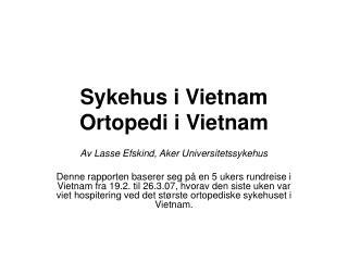 Sykehus i Vietnam Ortopedi i Vietnam