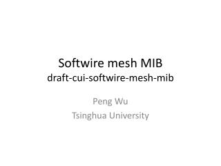 Softwire mesh MIB draft-cui-softwire-mesh-mib