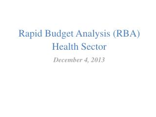 Rapid Budget Analysis (RBA) Health Sector
