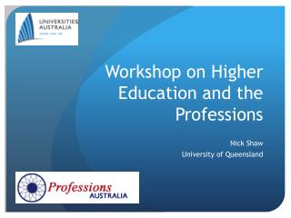 Workshop on Higher Education and the Professions