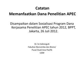 Catatan   Memanfaatkan Dana Penelitian APEC