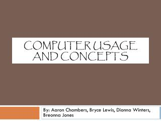 Computer Usage and Concepts