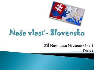 Naša vlasť- Slovensko