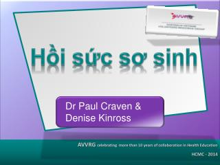 Dr Paul Craven & Denise Kinross