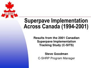 Superpave Implementation Across Canada 1994-2001