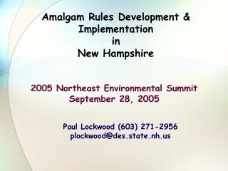 Amalgam Rules Development & Implementation in New Hampshire
