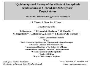 J.J. Valette, B. Nhun Fat, P. Yaya  1 In partnership with