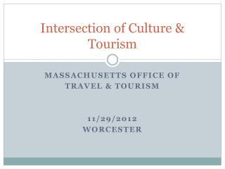 Intersection of Culture & Tourism