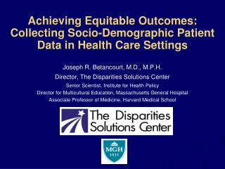 Achieving Equitable Outcomes: Collecting Socio-Demographic Patient Data in Health Care Settings