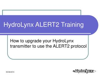 HydroLynx ALERT2 Training