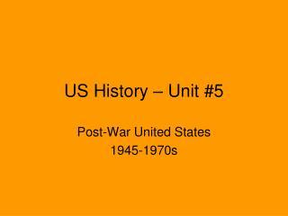 US History – Unit #5