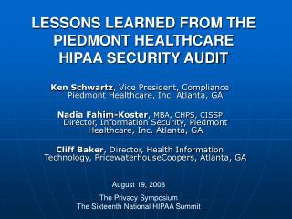 LESSONS LEARNED FROM THE PIEDMONT HEALTHCARE HIPAA SECURITY AUDIT