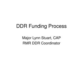 DDR Funding Process