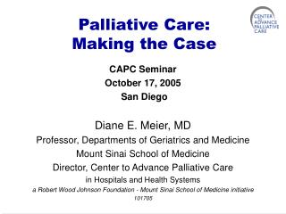 Palliative Care: Making the Case
